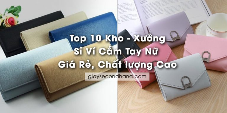 top 10 kho xuong si vi cam tay nu gia re chat luong cao